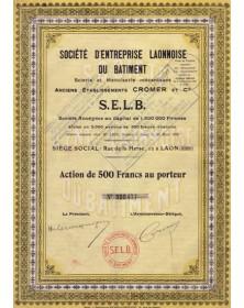 Sté d'Entreprise Laonnoise du Bâtiment (S.E.L.B.) Anciens Ets Cromer et Cie.