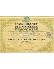 L'Assurance Hippique Française. Cie d'Assurances et de Réassurances contre la Mortalité des Chevaux
