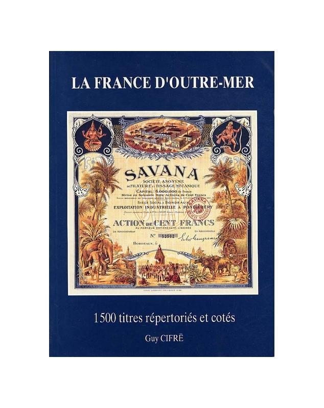 'La France d'Outre-Mer'' par Guy Cifré