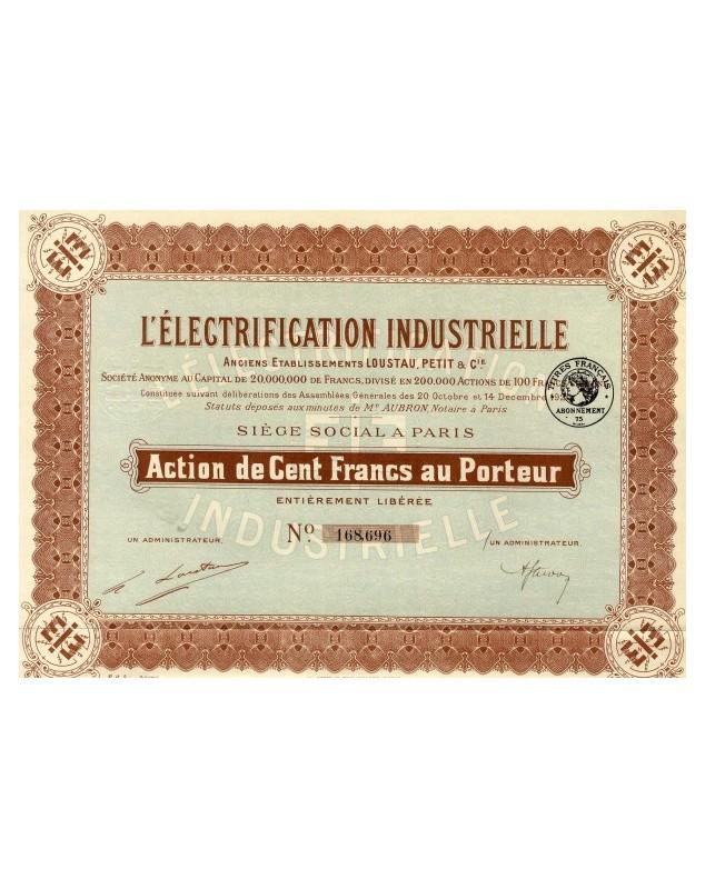 L'Electrification Industrielle - Anciens Ets Loustau, Petit & Cie