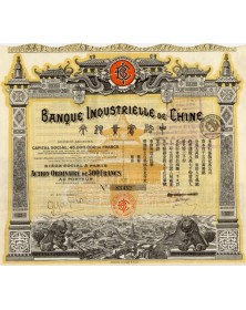 Banque Industrielle de Chine. 1919. Capital : 45MF