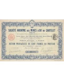 Sté des Mines d'Or du Chatelet (Creuse). 1910