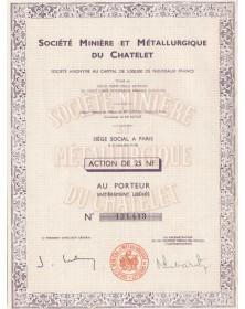 Sté Minière et Métallurgique du Chatelet (Creuse)