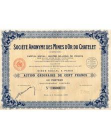 Sté des Mines d'Or du Chatelet (Creuse). 1927