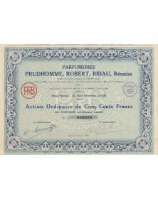 Parfumeries Prudhomme, Robert, Briau, Réunies