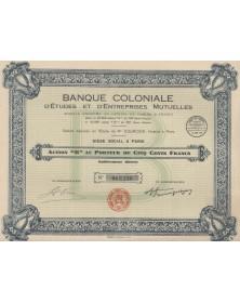 Banque Coloniale d'Etudes &...