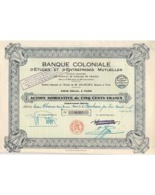 Banque Coloniale d'Etudes & d'Entreprises Mutuelles. 1931