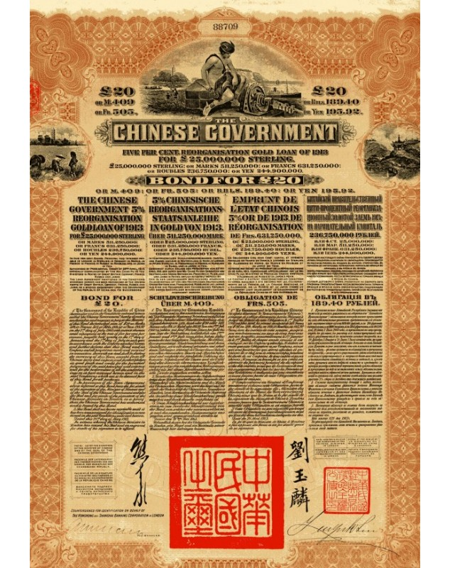The Chinese Government 5% Reorganisation Gold Loan of 1913 ( Hong Kong & Shanghai Bank)