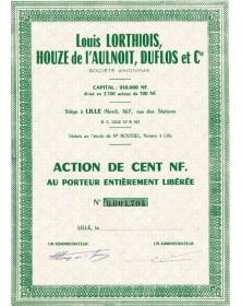 Louis LORTHIOIS, Houze de l'AULNOIT, DUFLOS et Cie