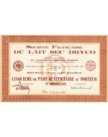 Sté Française du Lait Sec Dryco 5ème de Part Bénéficiaire - Paris 1937