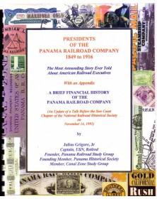 Histoire des Présidents de la Cie du Chemin de Fer de Panama de 1849 à 1916