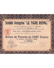 S.A. ''Le Tigre Royal''. Anciens Ets F. Verdy